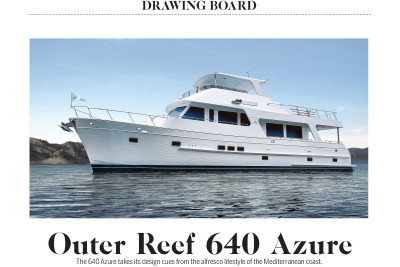 Outer Reef Yachts New 640 Classic Azure Article by Power and Motoryacht