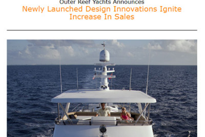 Outer Reef Yachts Announces Newly Launched Design Innovations Ignite Increase In Sales